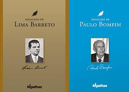 Migalhas lança livros de frases de Lima Barreto e Paulo Bomfim
