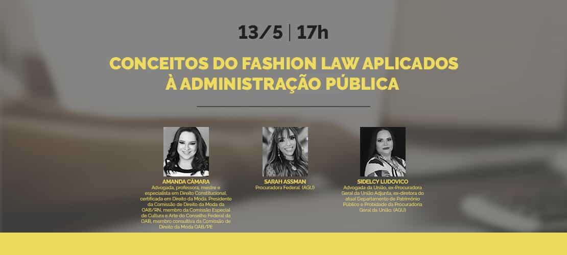 Webinar - Conceitos do Fashion Law aplicados à Administração Pública